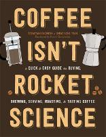 Coffee Isn't Rocket Science: A Quick...