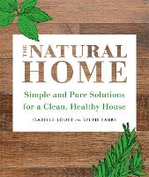 The Natural Home: Simple and Pure...