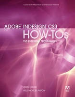 Adobe InDesign CS3 How-tos: 100...