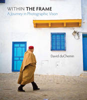 Within the Frame: The Journey of...