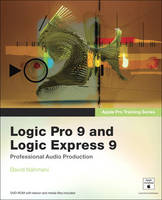 Apple Pro Training Series: Logic Pro ...