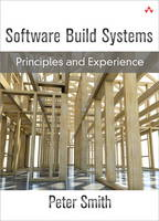 Software Build Systems: Principles ...