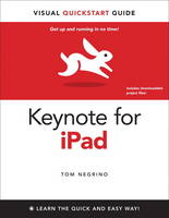 Keynote for IPad: Visual QuickStart...