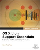 Apple Pro Training Series: OS X Lion...
