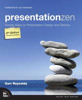 Presentation Zen: Simple Ideas on...
