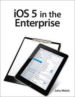 iOS5 in the Enterprise: Develop and...