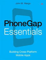 PhoneGap Essentials: Building...