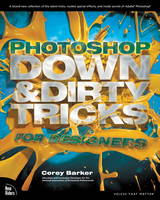 Photoshop Down & Dirty Tricks for...