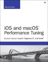 iOS and macOS Performance Tuning:...