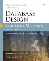 Database Design for Mere Mortals: A...