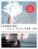 Learning Core Data for iOS: A ...