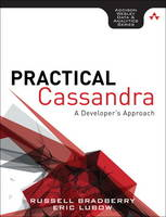 Practical Cassandra: A Developer's...