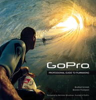 GoPro: Professional Guide to...