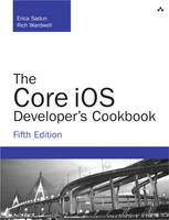 The Core iOS Developer's Cookbook