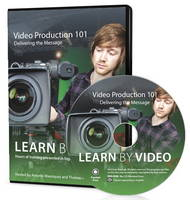 Video Production 101: Learn by Video:...