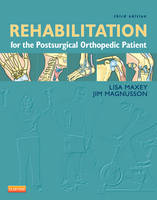 Rehabilitation for the Postsurgical...