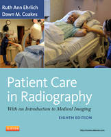 Patient Care in Radiography: With an...
