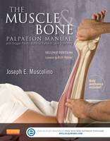 The Muscle and Bone Palpation Manual...