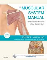 The Muscular System Manual: The...