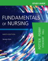 Study Guide for Fundamentals of Nursing