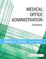 Medical Office Administration: A...