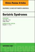 Geriatric Syndromes, An Issue of...