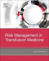Risk Management in Blood Transfusion...