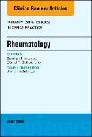 Rheumatology, An Issue of Primary...