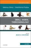 Theriogenology, An Issue of ...