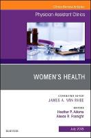 Women's Health, An Issue of Physician...