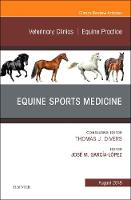 Equine Sports Medicine, An Issue of...