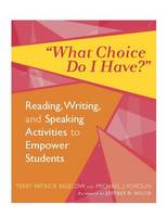 What Choice Do I Have?: Reading,...
