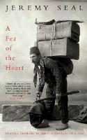 A Fez of the Heart: Travels Through...