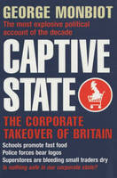 Captive State: The Corporate Takeover...