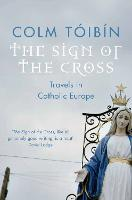 The Sign of the Cross: Travels in...
