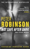 Not Safe After Dark: and other works