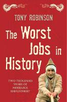 The Worst Jobs in History: Two...