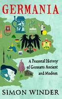 Germania: A Personal History of...