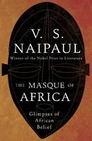 The Masque of Africa: Glimpses of...