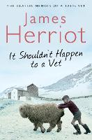 It Shouldn't Happen to a Vet: The...