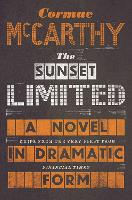 The Sunset Limited: A Novel in...