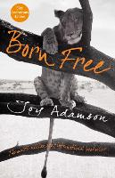 Born Free: The Full Story