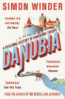 Danubia: A Personal History of...