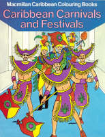 Caribbean Carnivals and Festivals