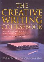 The Creative Writing Coursebook: ...