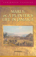 Marly; or,a Planter's Life in Jamaica