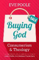 Buying God: Consumerism and Theology