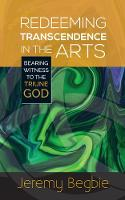 Redeeming Transcendence in the Arts:...