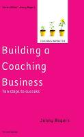 Building a Coaching Business: Ten...
