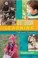 Outdoor Learning: Past and Present